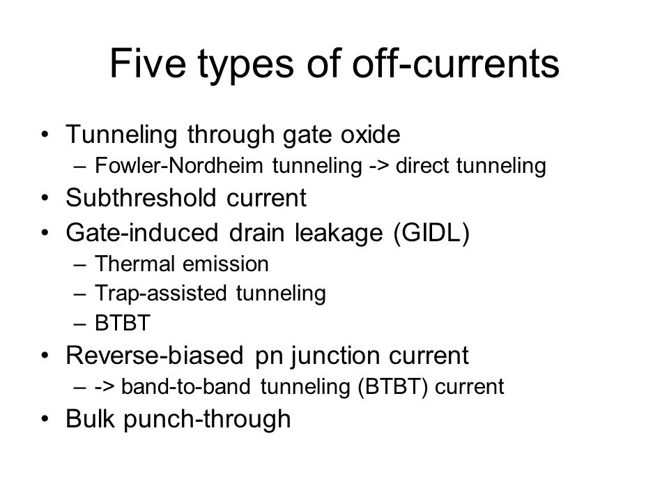 Five types of off-currents