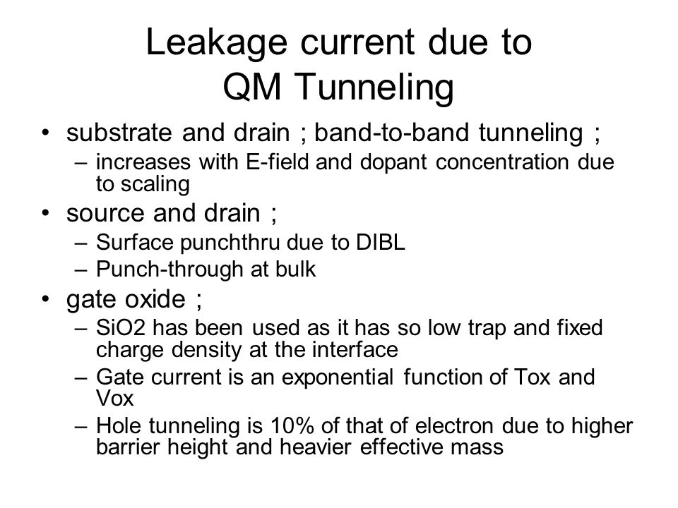 Leakage current due to QM Tunneling