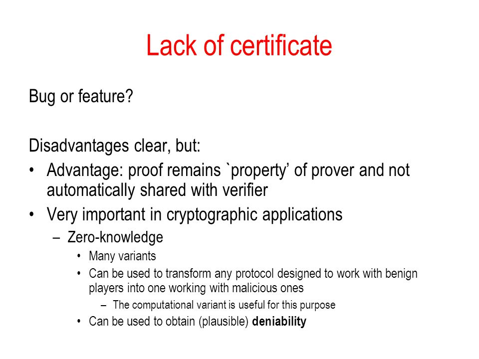 Lack of certificate Bug or feature Disadvantages clear, but: