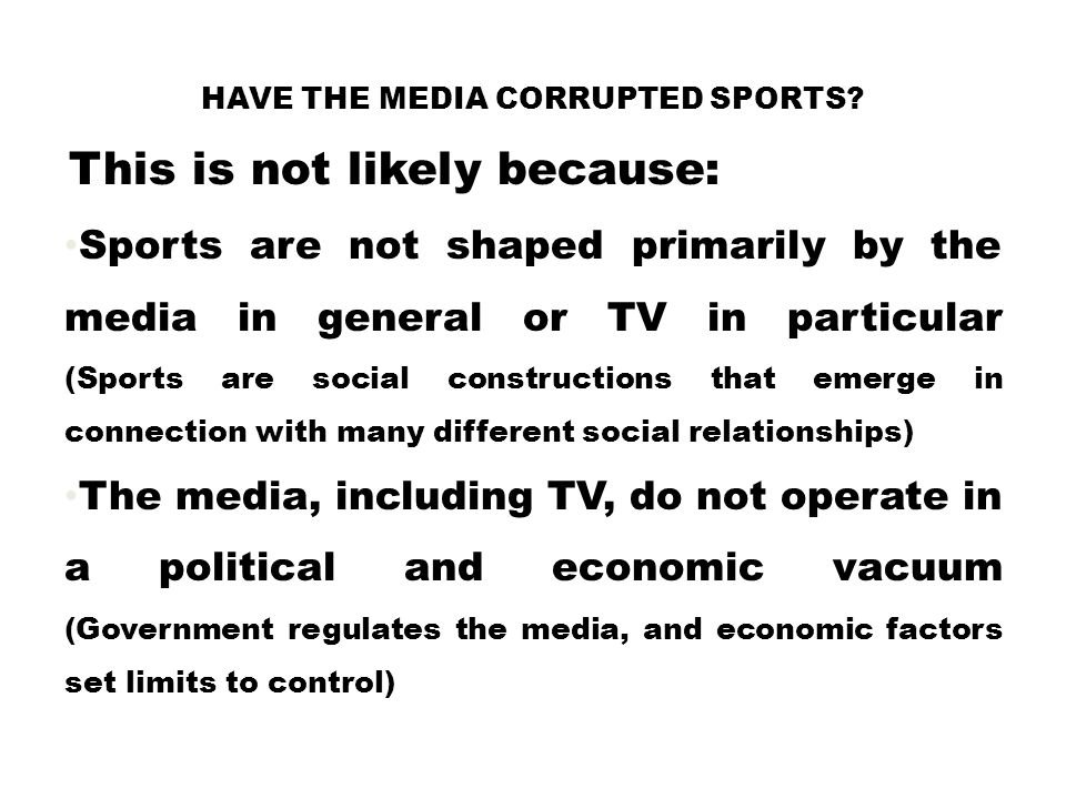 Have the Media Corrupted Sports