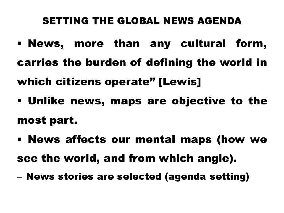 Setting the global news agenda