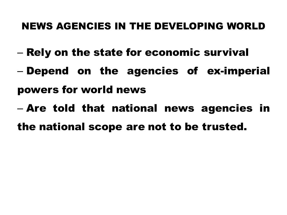 News Agencies in the developing world