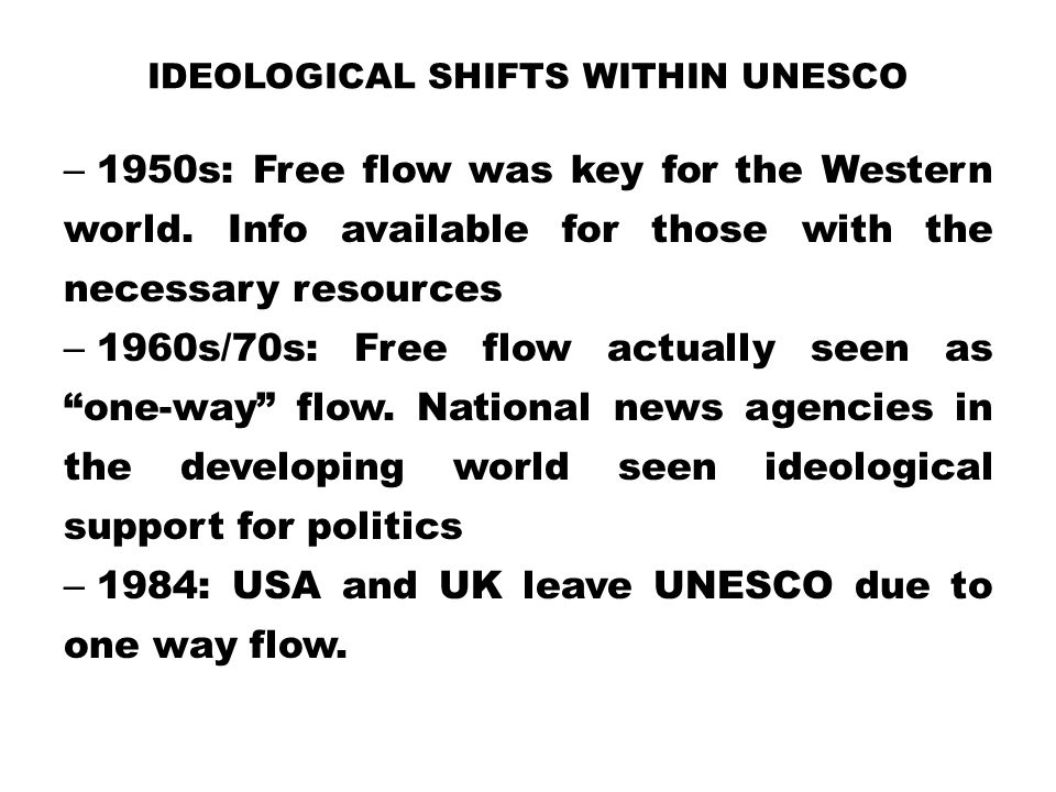 Ideological Shifts within UNESCO