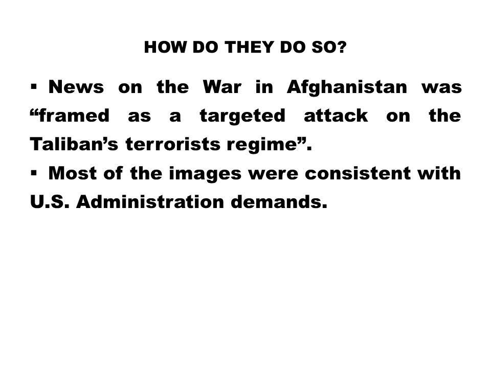 Most of the images were consistent with U.S. Administration demands.