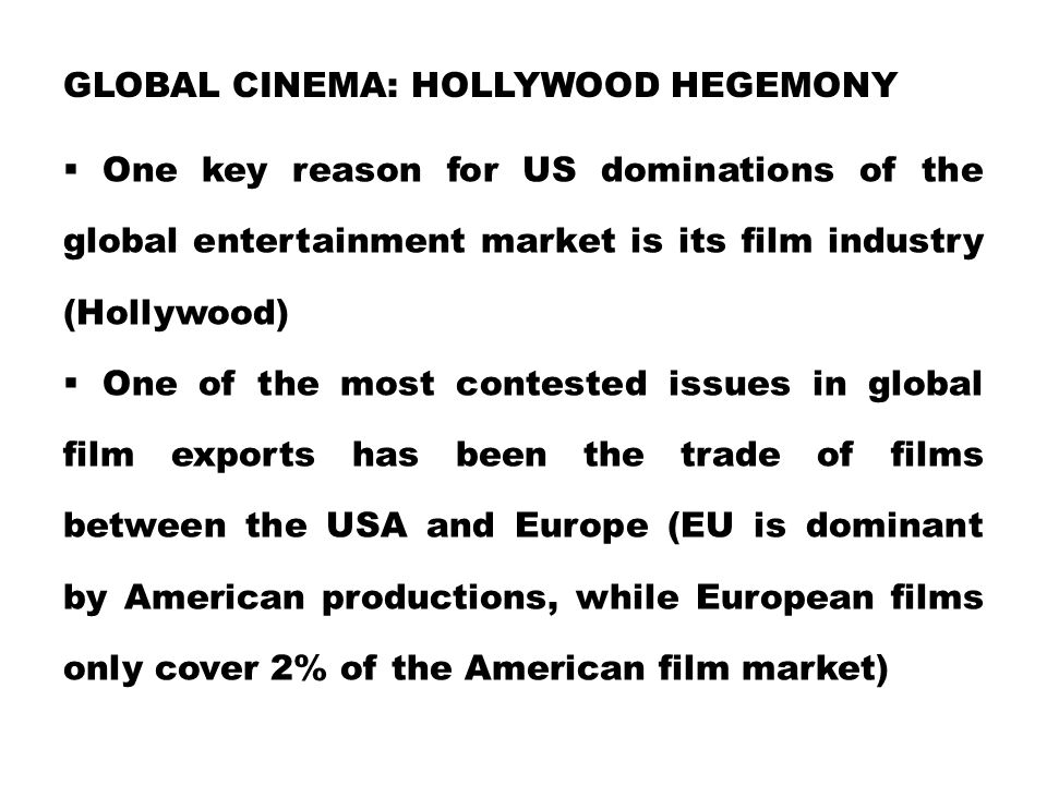 Global Cinema: Hollywood Hegemony