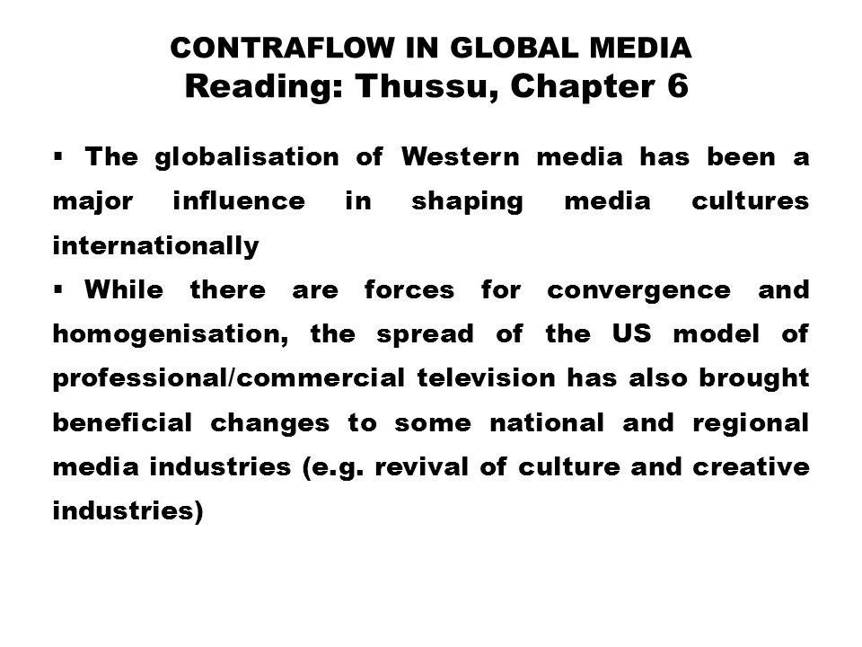 Contraflow in Global Media Reading: Thussu, Chapter 6