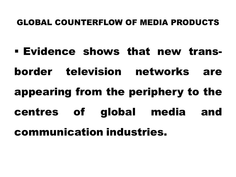 Global Counterflow of Media Products