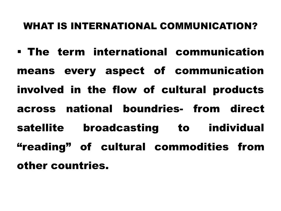 What is international communication