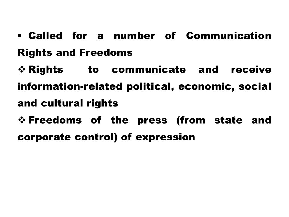 Called for a number of Communication Rights and Freedoms