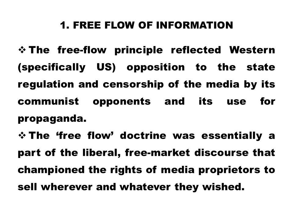 1. Free flow of information
