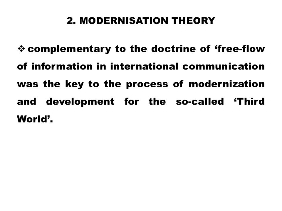 2. Modernisation theory