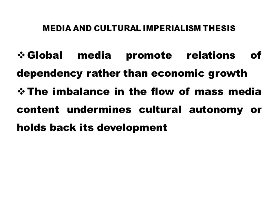 Media and cultural imperialism thesis