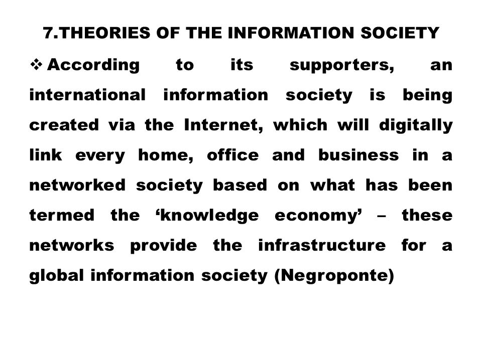 7.Theories of the information society