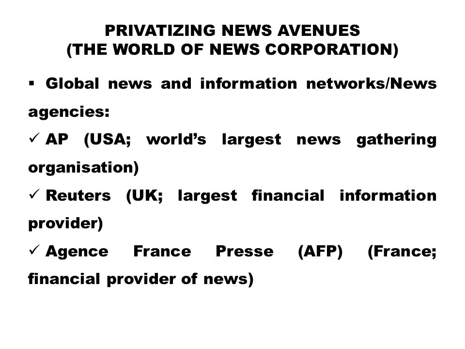 Privatizing News Avenues (the world of News Corporation)