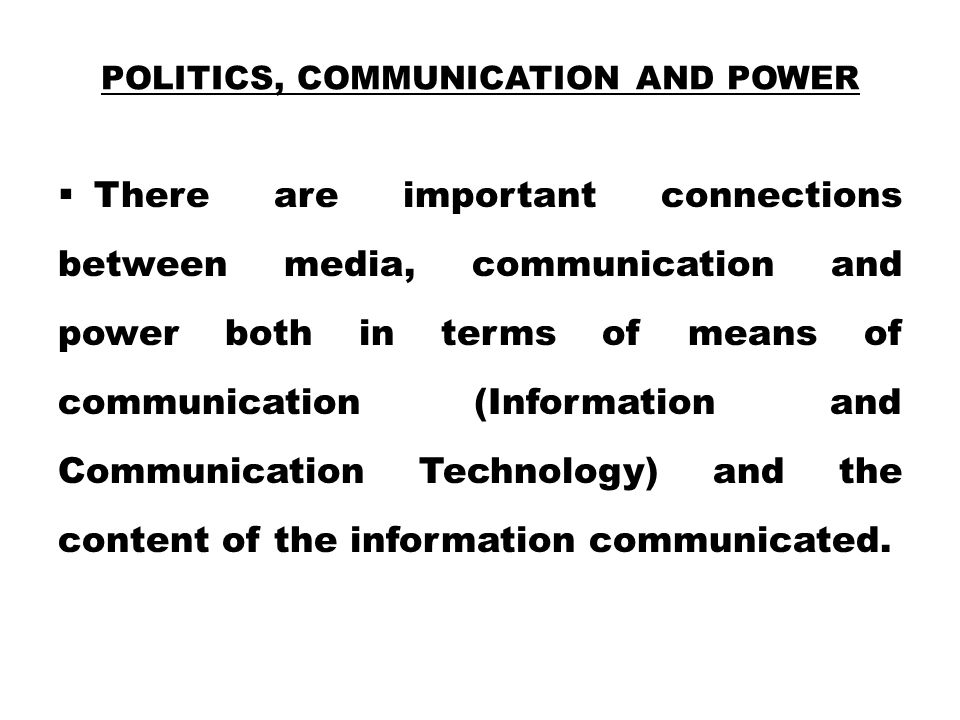 Politics, Communication and Power