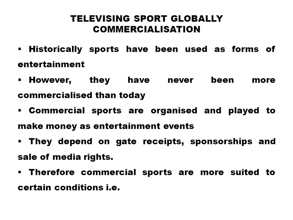 Televising Sport Globally Commercialisation