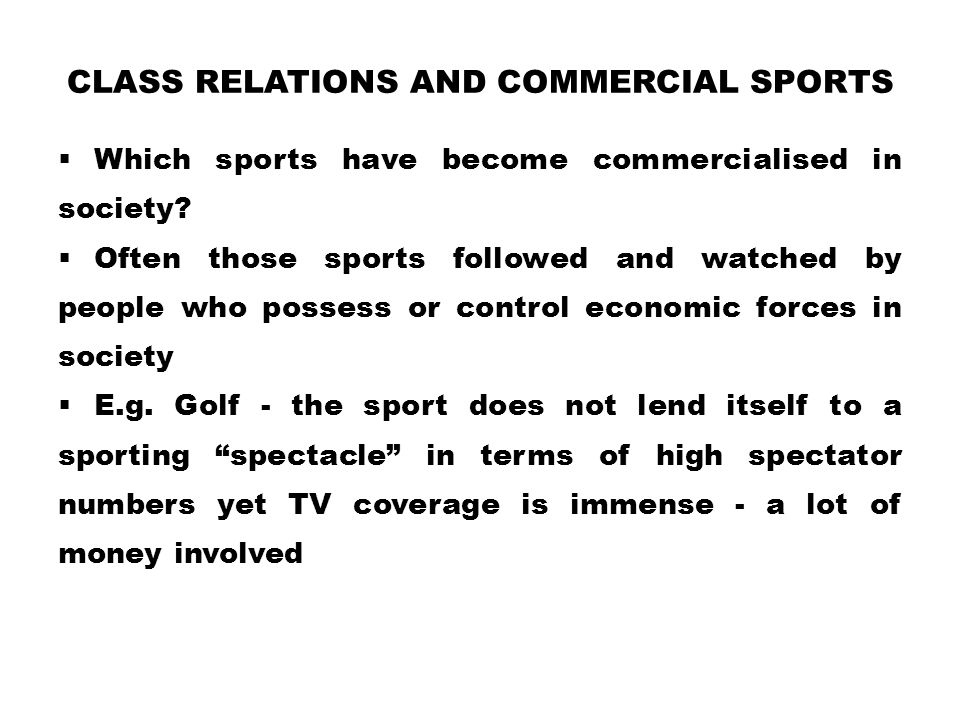 Class relations and commercial sports
