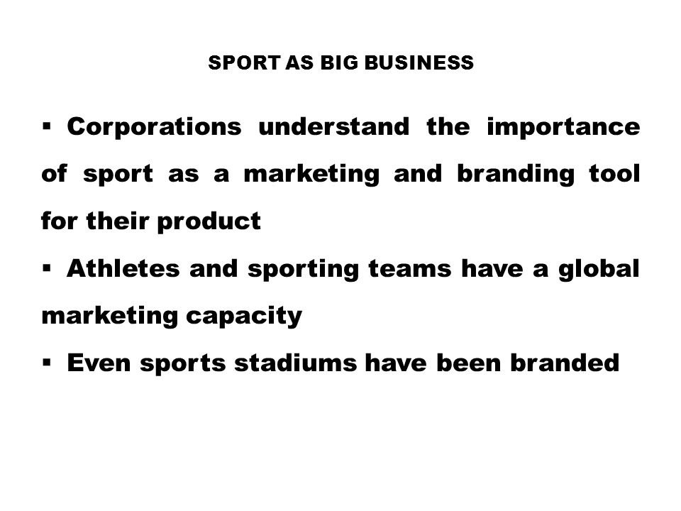 Athletes and sporting teams have a global marketing capacity