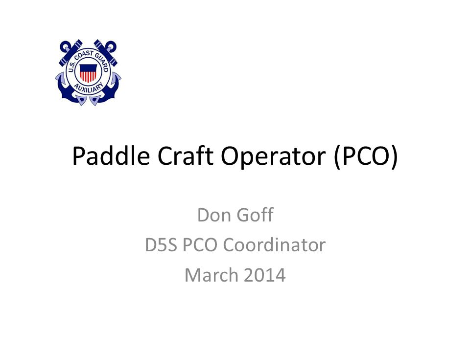 Paddle Craft Operator (PCO)