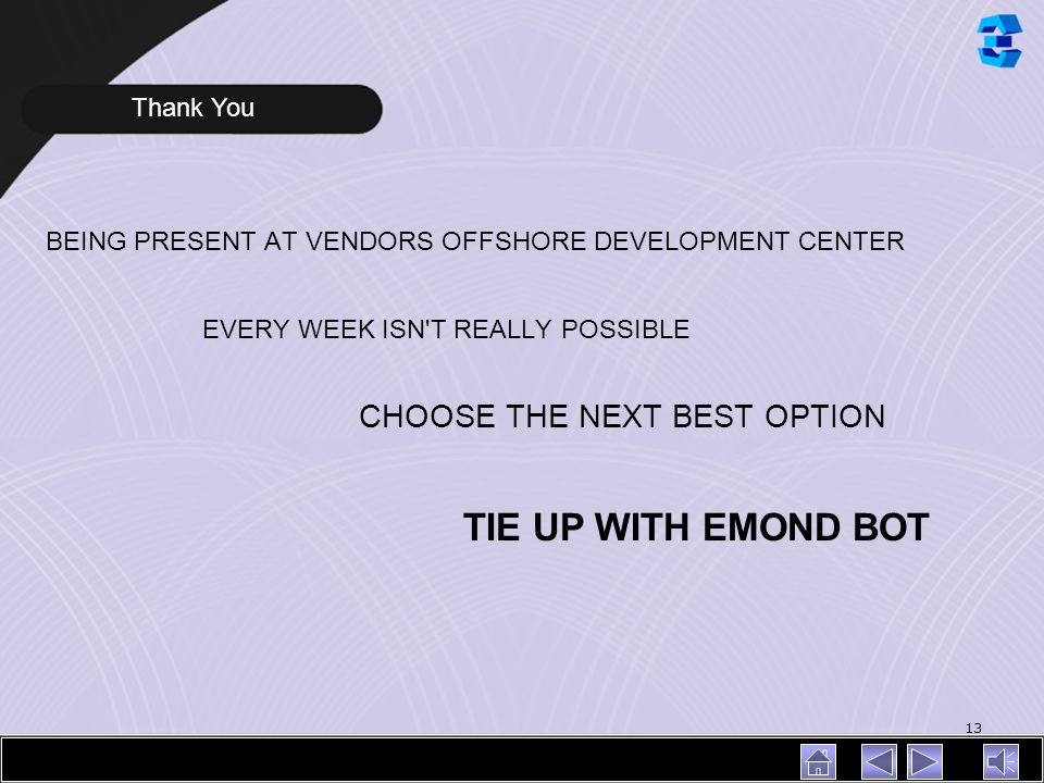 TIE UP WITH EMOND BOT CHOOSE THE NEXT BEST OPTION Thank You