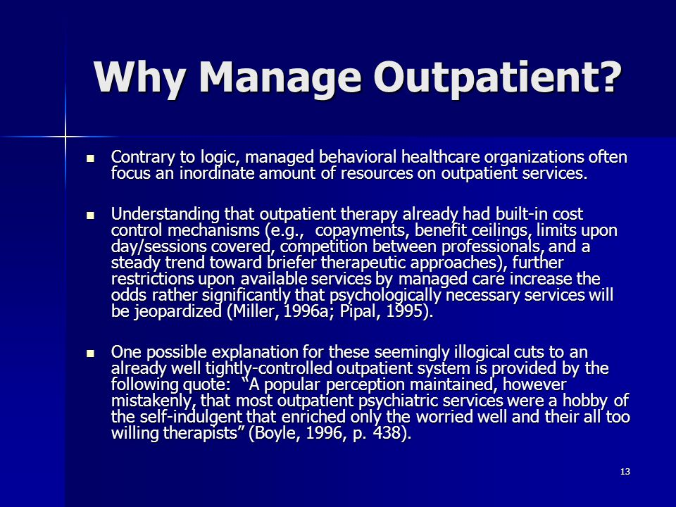Why Manage Outpatient