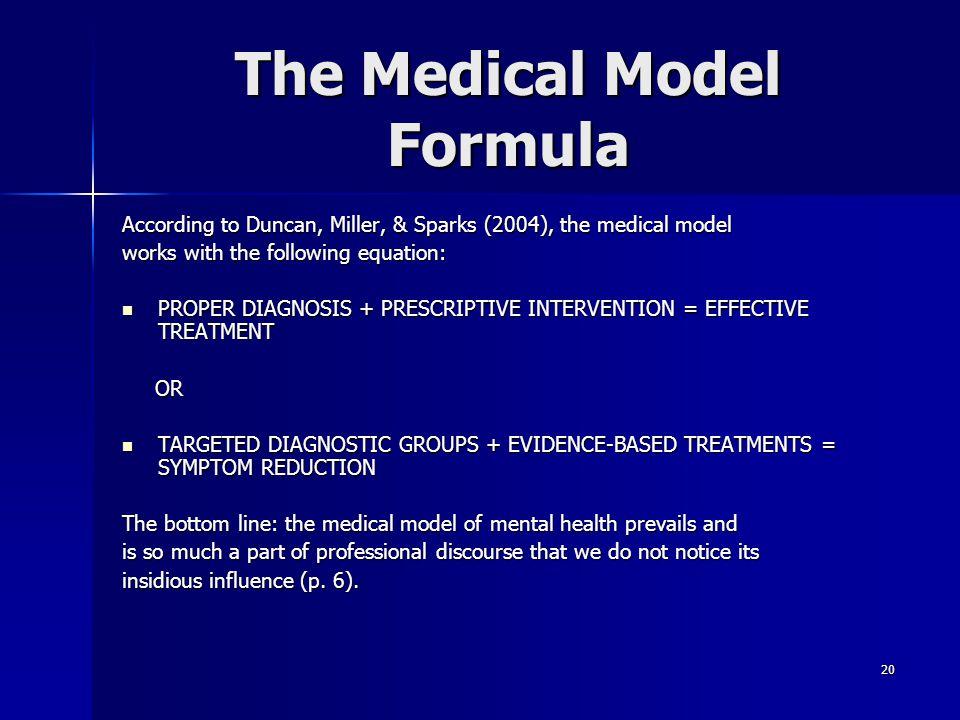 The Medical Model Formula