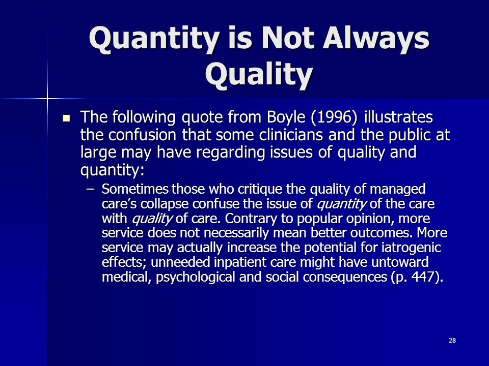 Quantity is Not Always Quality
