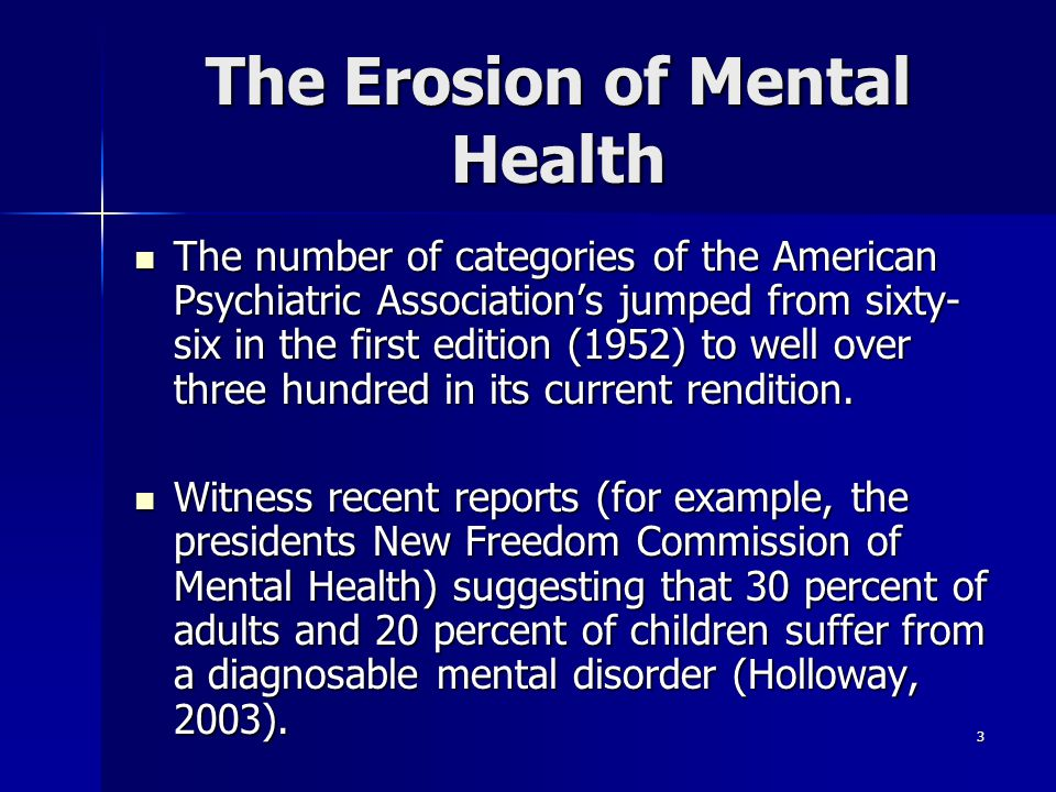The Erosion of Mental Health