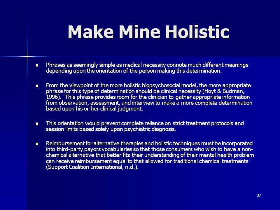 Make Mine Holistic