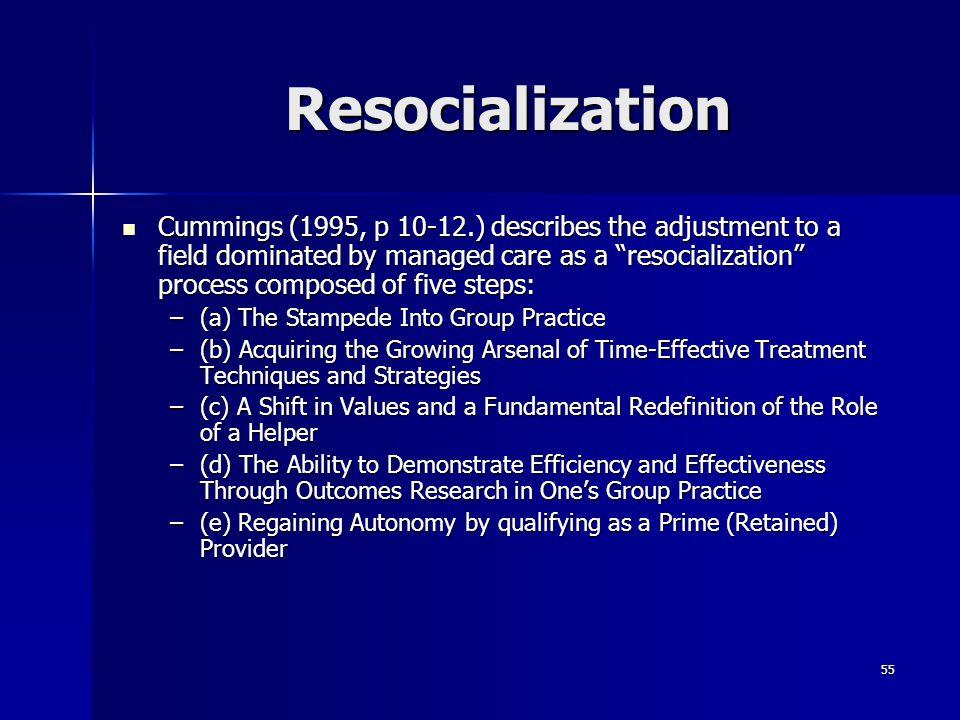 Resocialization