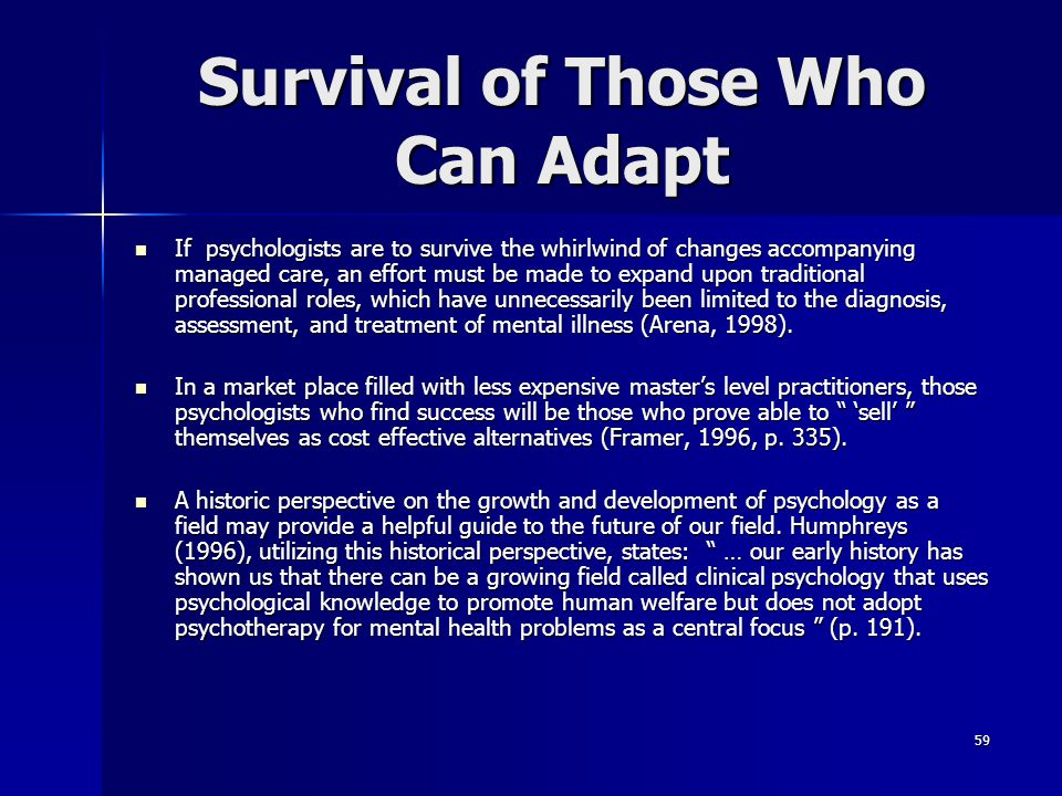 Survival of Those Who Can Adapt