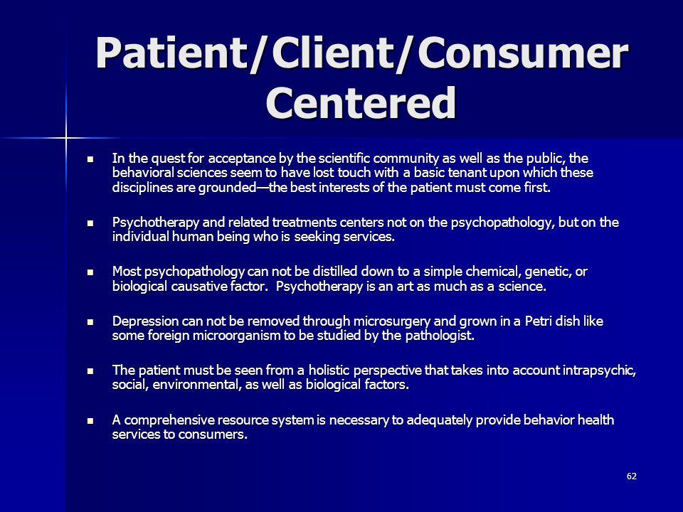 Patient/Client/Consumer Centered
