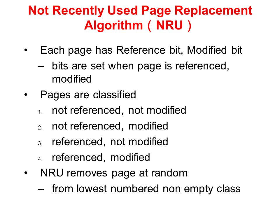 Not Recently Used Page Replacement Algorithm(NRU)