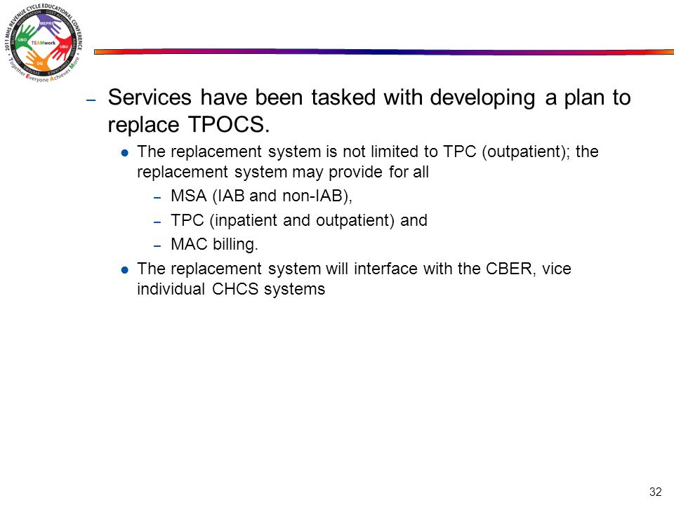 Services have been tasked with developing a plan to replace TPOCS.