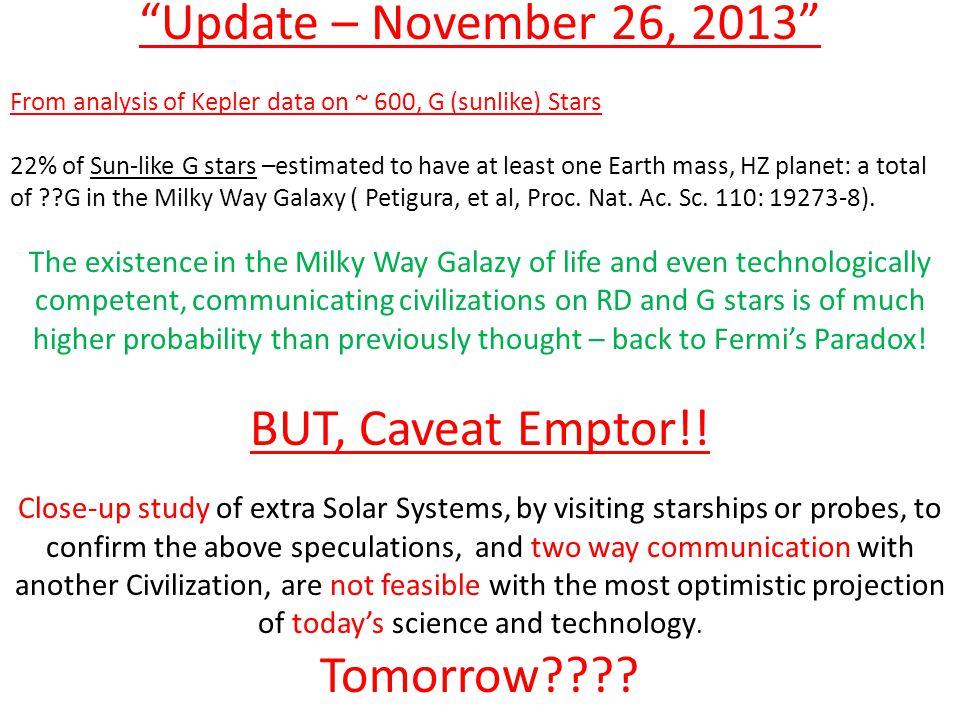 Update – November 26, 2013 BUT, Caveat Emptor!! Tomorrow