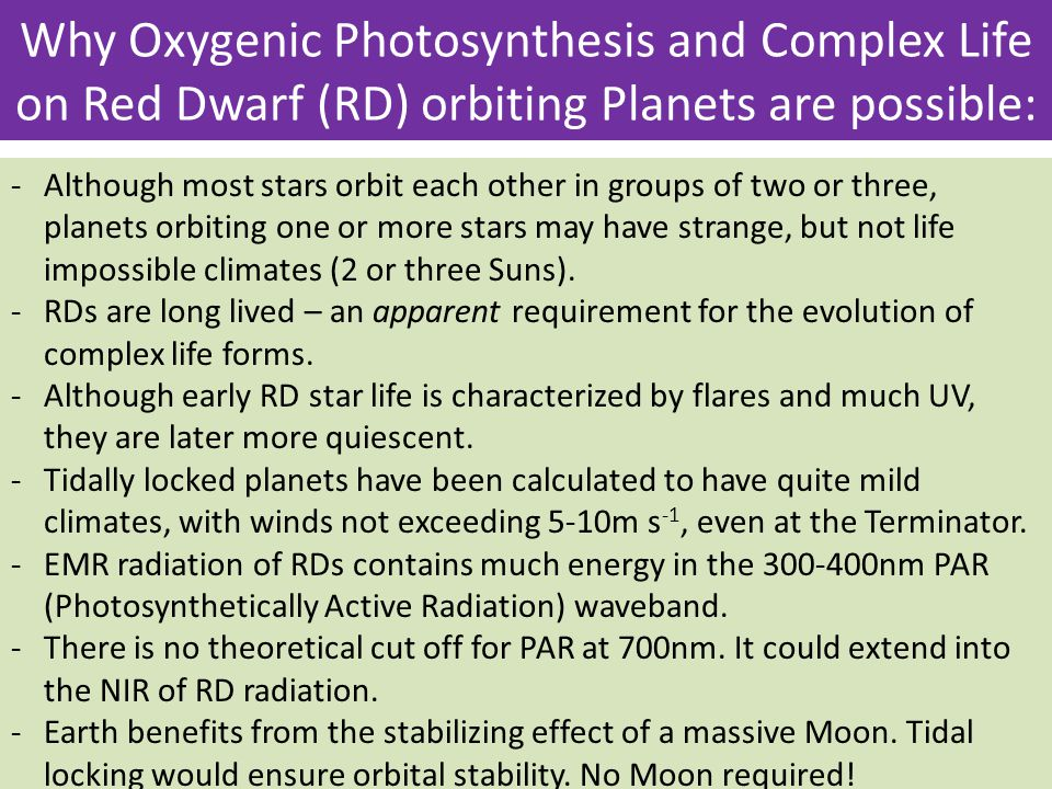 Why Oxygenic Photosynthesis and Complex Life on Red Dwarf (RD) orbiting Planets are possible: