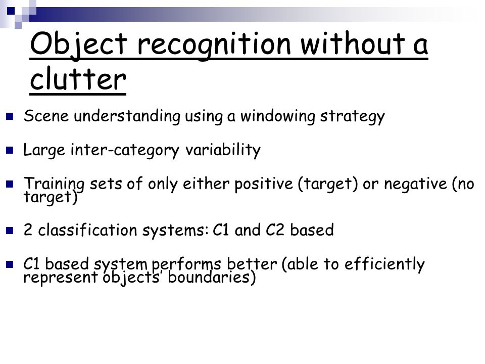 Object recognition without a clutter