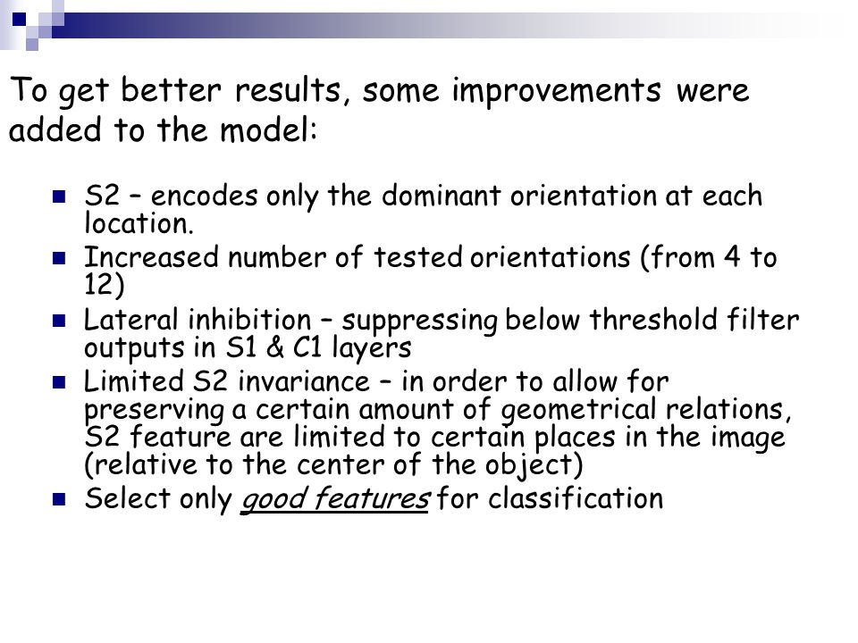 To get better results, some improvements were added to the model: