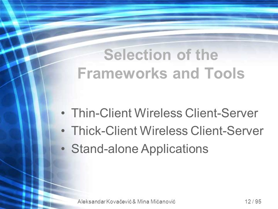 Selection of the Frameworks and Tools