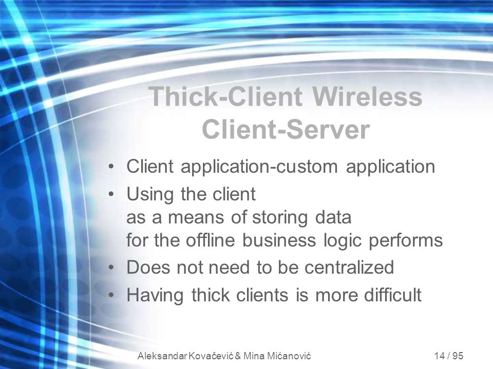 Thick-Client Wireless Client-Server