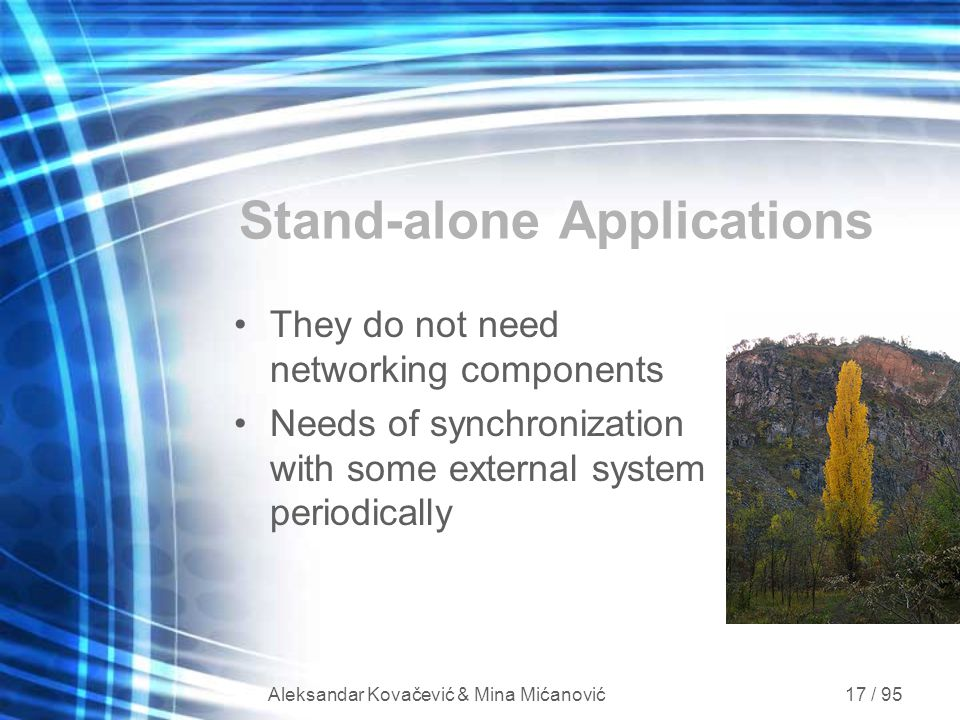 Stand-alone Applications
