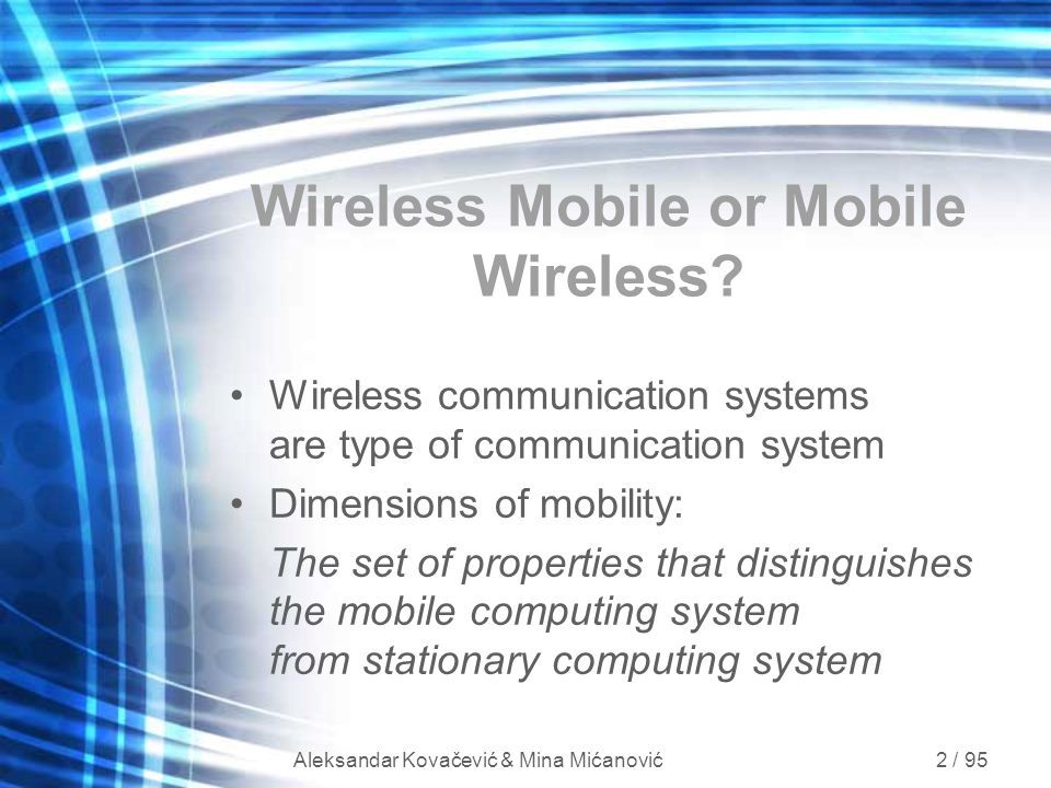 Wireless Mobile or Mobile Wireless