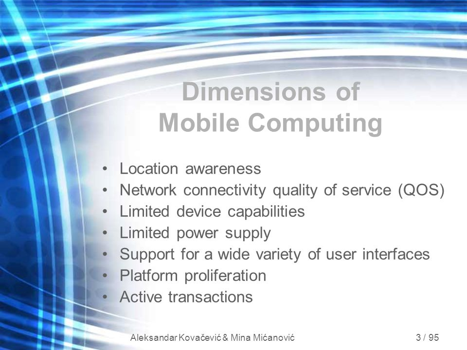 Dimensions of Mobile Computing