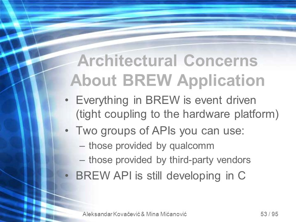 Architectural Concerns About BREW Application