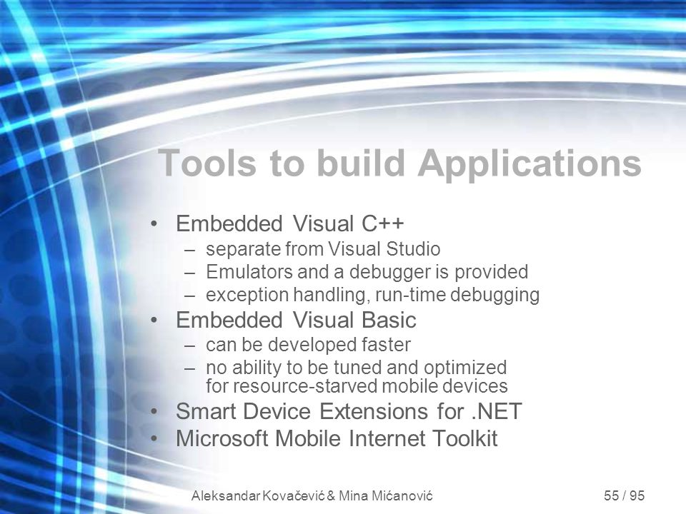 Tools to build Applications