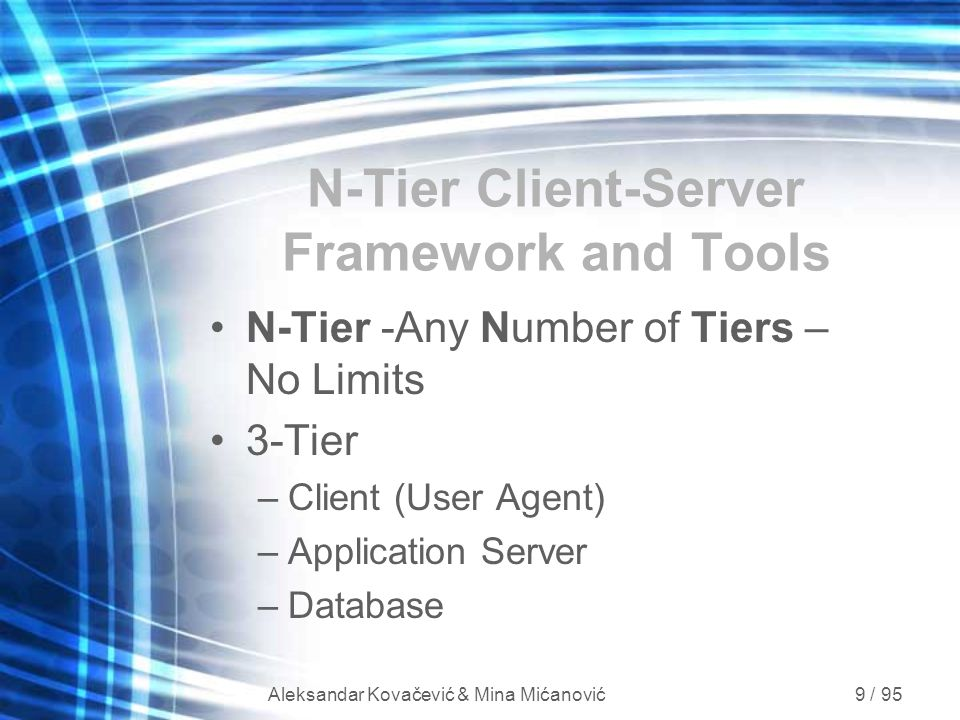 N-Tier Client-Server Framework and Tools