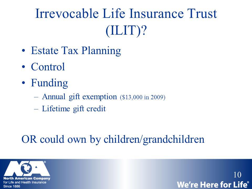 Irrevocable Life Insurance Trust (ILIT)