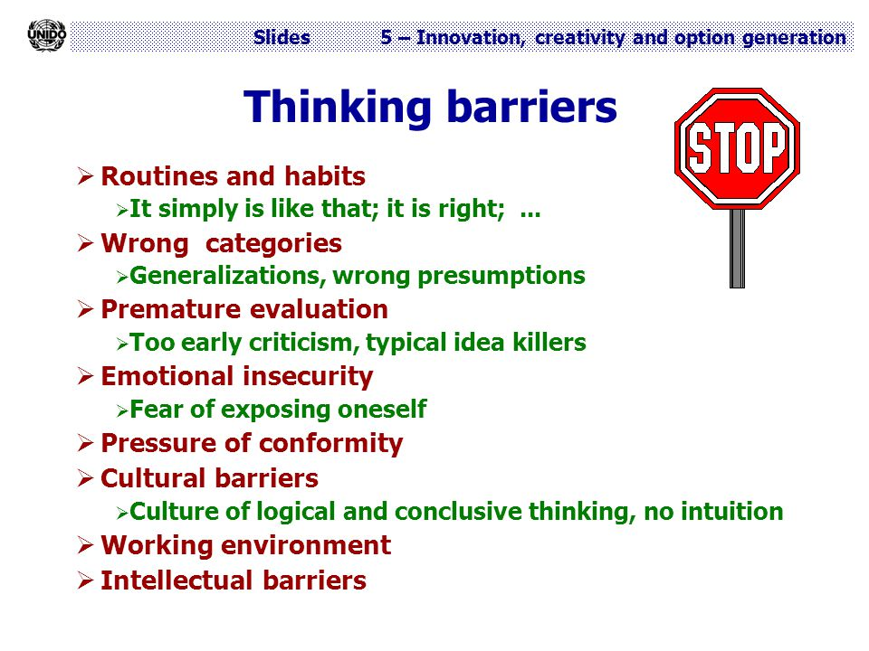 Thinking barriers Routines and habits Wrong categories