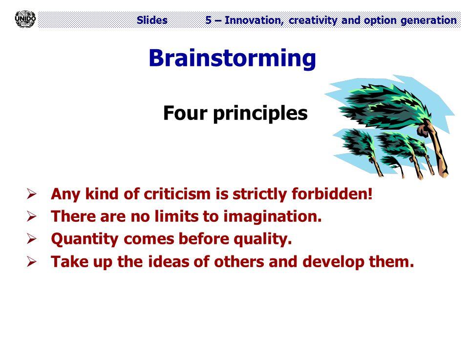 Brainstorming Four principles