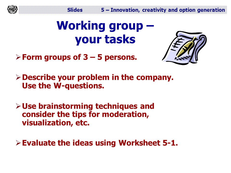 Working group – your tasks